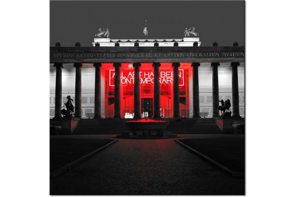 all art has been contemporary, Altes Museum Berlin